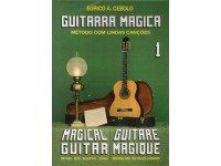 Método para aprendizagem Eurico A. Cebolo Guitarra Mágica 1  Método de aprendizaje Eurico A. Cebolo, Magic Guitar 1  - Idiomas francés, portugués, inglés  - 40 páginas  - Instrumento de guitarra  - Autor Eurico A. Cebolo
