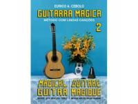Método para aprendizagem Eurico A. Cebolo Guitarra Mágica 2  Método de aprendizaje de guitarra mágica Eurico A. Cebolo 2  - Idiomas francés, portugués, inglés  - 40 páginas  - Instrumento de guitarra  - Autor Eurico A. Cebolo